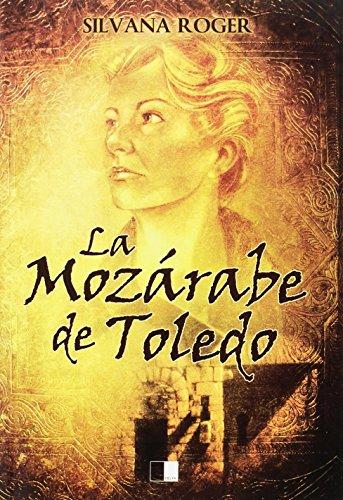 LA MOZÁRABE DE TOLEDO (Lunaria)