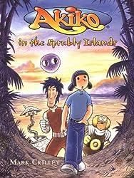 Akiko in the Sprubly Islands (Akiko (Pb)) by Mark Crilley (2001-05-01)