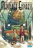 Maydala Express (Il battello a vapore. One shot)