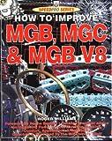 How to Improve Mgb, Mgc & Mgb V8 (Speedpro)