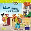 LESEMAUS 70: Max kommt in die Schule