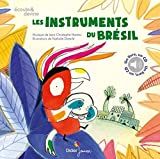 Les instruments du Br??sil (1CD audio) by Jean-Christophe Hoarau (2016-05-04)