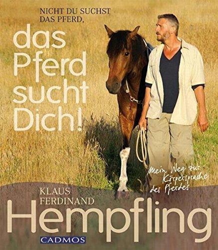 Das Pferd sucht Dich! (Cadmos Pferdebuch)