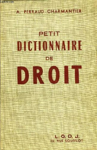 PETIT DICTIONNAIRE DE DROIT