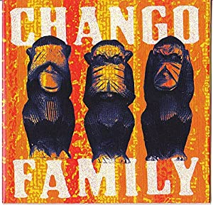 La Chango Family