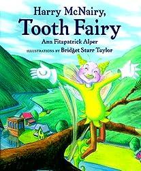 Harry McNairy, Tooth Fairy