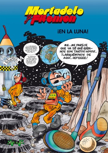 Mortadelo y Filemón. ¡En la luna! (EN BUSCA DE...) por Francisco Ibáñez