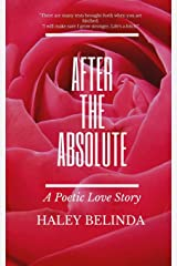 After The Absolute: A Poetic Love Story Paperback