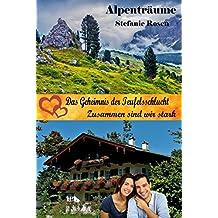 Das Geheimnis der Teufelsschlucht / Zusammen sind wir stark: Alpenträume