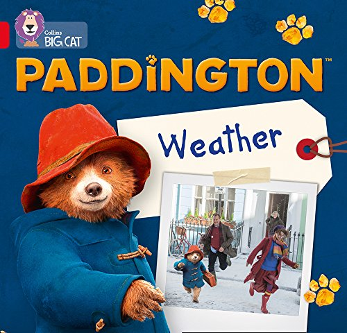 Paddington: Weather: Band 2B/Red B (Collins Big Cat)