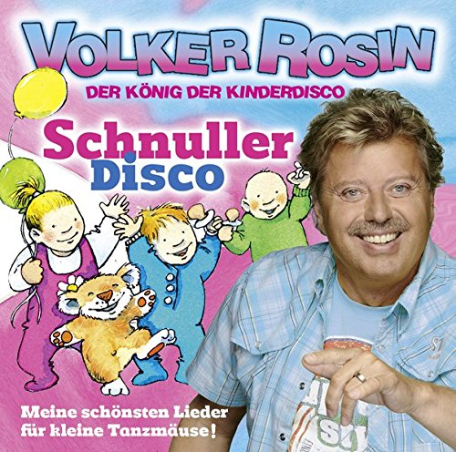 Schnuller Disco - CD: Meine schönsten Lieder für kleine Tanzmäuse