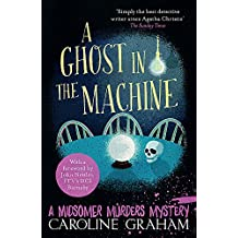 A Ghost in the Machine: A Midsomer Murders Mystery 7