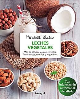 Leches vegetales (ALIMENTACION) de [Blasco, Mercedes]