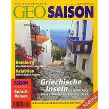 GEO Saison - Das Reisemagazin Heft Nr. 3 März 1998 Hamburg Kalabrien Tief im Süden Italiens Griechische Inseln - Südtirol - Ratgeber Sprachreisen
