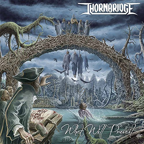 Thornbridge: What Will Prevail (Audio CD)
