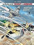 Chevaliers du ciel Tanguy et Laverdure (Les) - tome 4 - Taïaut sur Bandits !