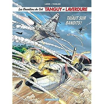 Les Chevaliers du ciel Tanguy et Laverdure - tome 4 - Taïaut sur Bandits !