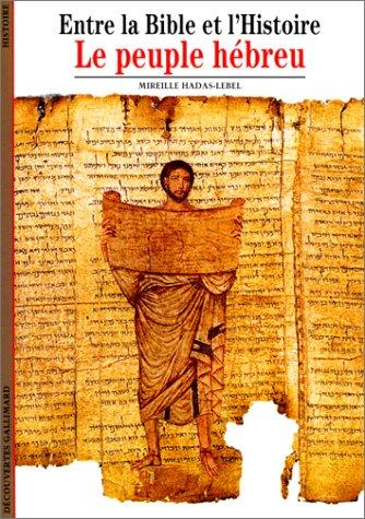 Entre la Bible et l'Histoire