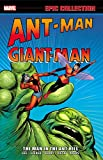 Ant-Man / Giant Man. Epic Collection (Epic Collection: Ant-Man Giant-Man)