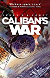 Caliban's War - Book 2 of the Expanse (now a Prime Original series)