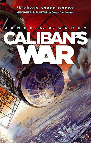 Caliban's War: Book 2 of the Expanse (now a Prime Original series) (Reynolds Von Peter Bücher)