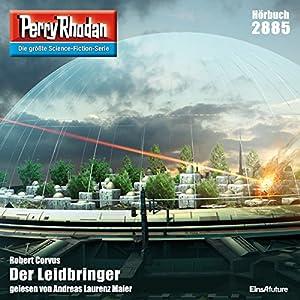 Robert Corvus - Der Leidbringer (Perry Rhodan 2885)