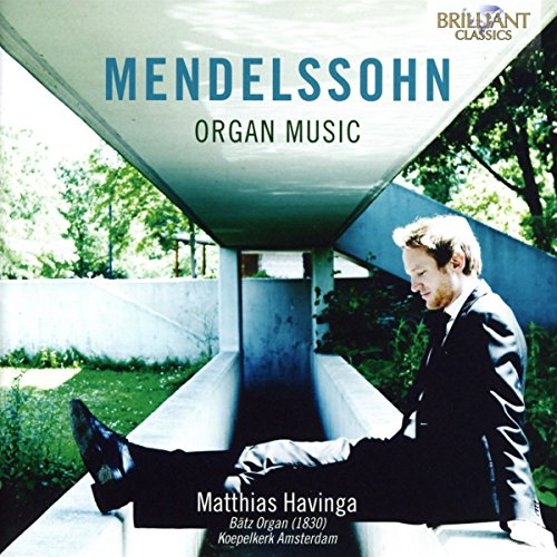 Mendelssohn : Oeuvres pour orgue. Havinga.