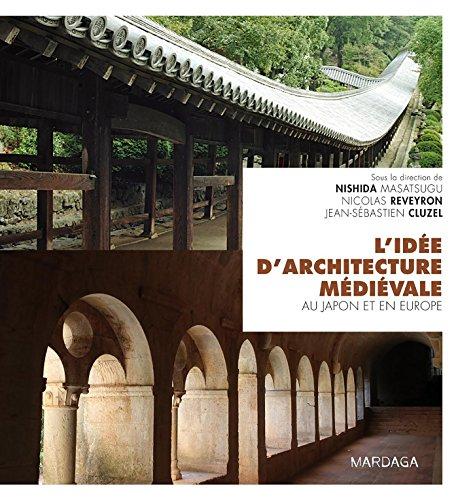 L'ide d'architecture mdivale au Japon et en Europe
