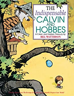 The Indispensable Calvin and Hobbes: A Calvin and Hobbes Treasury par [Watterson, Bill]