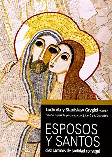 Esposos y santos por Ludmila Grygiel