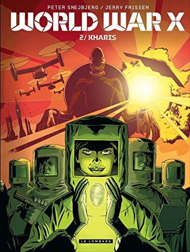 World War X - tome 2 - Kharis