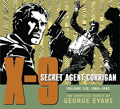 X-9: Secret Agent Corrigan Volume 6 por George Evans
