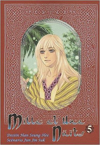 Mille Et Une Nuits Manga - Mille et Une Nuits, Tome 5