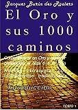 El Oro y sus 1000 Caminos - Introducción