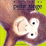 Histoire du petit singe