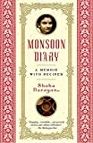 Monsoon Diary: a memoir with recipes - Best Reviews Guide