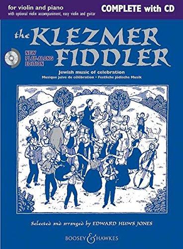 The Klezmer Fiddler (Neuausgabe): Jewish music of celebration. Violine (2 Violinen) und Klavier, Gitarre ad libitum. Ausgabe mit CD. (Fiddler Collection)