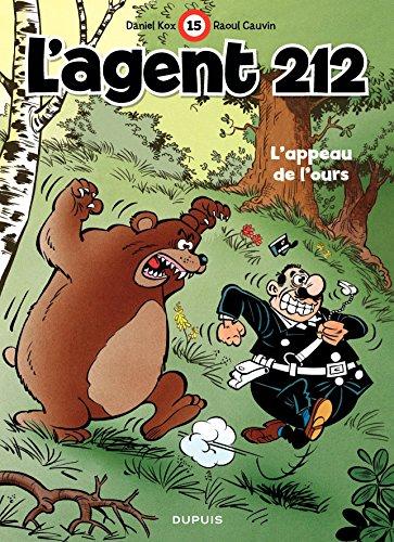 L'Agent 212 – tome 15 - L'APPEAU DE L'OURS par Cauvin