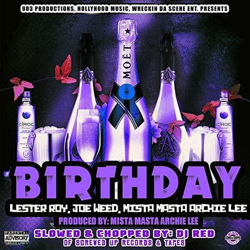 Birthday (feat. Joe Weed & Lester Roy) [DJ Red Remix]