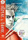 Scarica Libro Ulisse racconta (PDF,EPUB,MOBI) Online Italiano Gratis