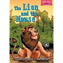 The Lion and the Mouse (Short Tales Fables)