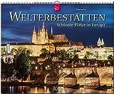 WELTERBESTÄTTEN - Schönste Plätze in Europa: Original Stürtz-Kalender 2018 - Großformat-Kalender 60 x 48 cm
