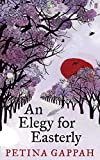 An Elegy for Easterly (English Edition)