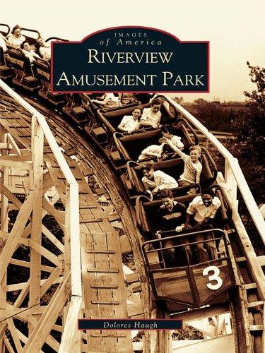 Riverview Amusement Park (Images of America) (English Edition) -