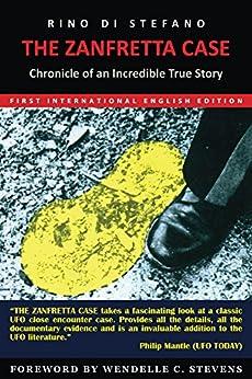 The Zanfretta Case: Chronicle of an Incredible True Story by [Stefano, Rino Di]