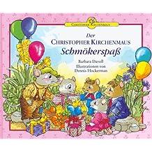 Der Christopher Kirchenmaus Schmökerspaß