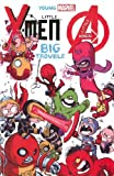 Young Marvel: Little X-Men, Little Avengers, Big Trouble by Skottie Young (2013-10-15)