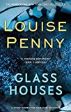 Glass Houses (Chief Inspector Gamache Book 13)