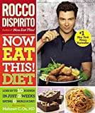 [Now Eat This! Diet: Lose Up to 10 Pounds in Just 2 Weeks Eating 6 Meals a Day!] (By: Rocco DiSpirito) [published: May, 2011]