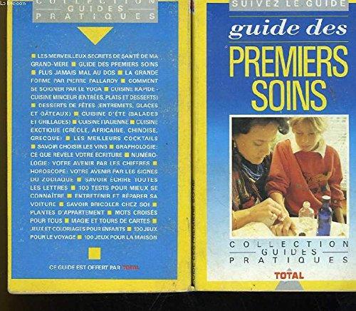 Guide des premiers soins par Jean-Marie Manus